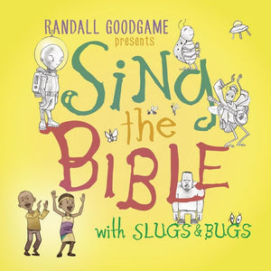 Sing the Bible with Slugs and Bugs by Goodgame, Randall (9782739000001) Reformers Bookshop