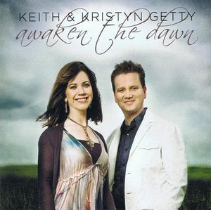5019282307528-Awaken the Dawn-Getty, Keith & Kristyn
