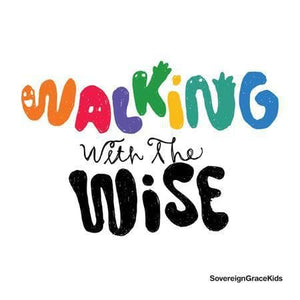 9331213000411-Walking with the Wise-Sovereign Grace Kids