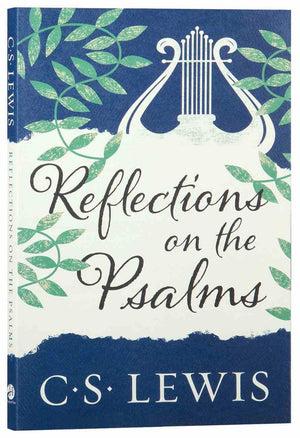 Reflections on the Psalms by Lewis, C.S. (9780008390242) Reformers Bookshop
