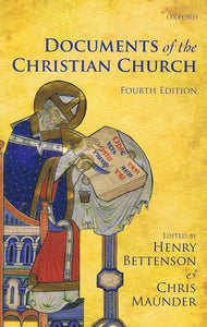 9780199568987-Documents of the Christian Church (4th Edition)-Bettenson, Henry; Maunder, Chris (Editors)
