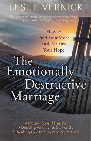 9780307731180-Emotionally Destructive Marriage, The: How to Find Your Voice and Reclaim Your Hope-Vernick, Leslie