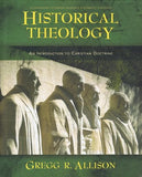 9780310230137-Historical Theology: An Introduction To Christian Doctrine-Allison, Gregg R.
