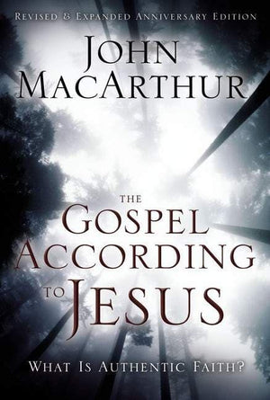 The Gospel According to Jesus by MacArthur, John (9780310287292) Reformers Bookshop