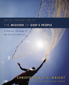 9780310291121-Mission of God's People, The: A Biblical Theology Of The Church's Mission-Wright, Christopher J. H.