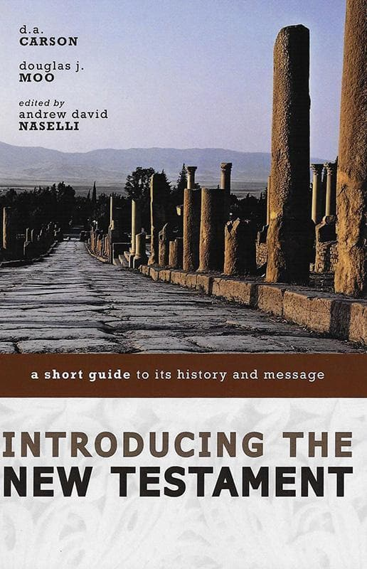9780310291497-Introducing the New Testament: A Short Guide To Its History And Message-Carson, D. A.; Moo, Douglas