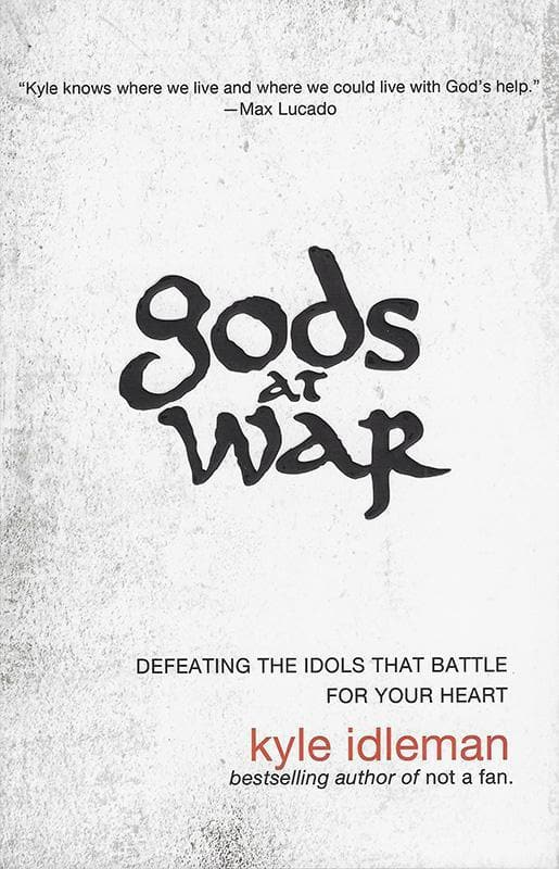 9780310318842-Gods at War: Defeating The Idols That Battle For Your Heart-Idleman, Kyle