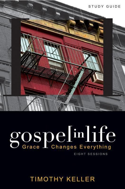 9780310328919-Gospel in Life Study Guide: Grace Changes Everything-Keller, Timothy J.