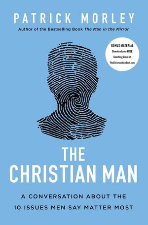 The Christian Man by Morley, Patrick (9780310361534) Reformers Bookshop