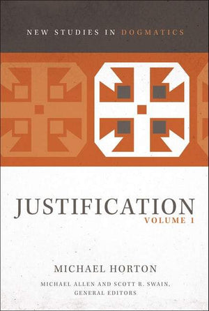 NSiD Justification: Volume 1 by Horton, Michael (9780310491606) Reformers Bookshop