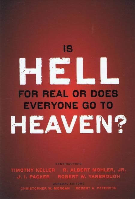 9780310494621-Is Hell For Real Or Does Everyone Go To Heaven-Morgan, Christopher W.; Peterson, Robert A. (Editors)
