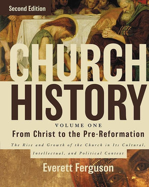 9780310516569-Church History Volume One: From Christ To The Pre-Reformation (Second Edition)-Ferguson, Everett