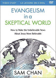Evangelism in a Skeptical World DVD | Chan, Sam | 9780310534679