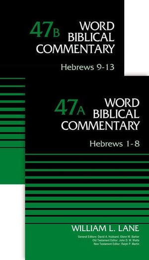 WBC Hebrews (2-Volume Set - 47A and 47B) by Lane, William L. (9780310572534) Reformers Bookshop