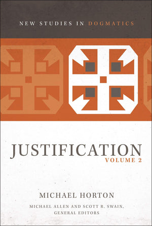 NSiD Justification: Volume 2 by Horton, Michael (9780310578383) Reformers Bookshop