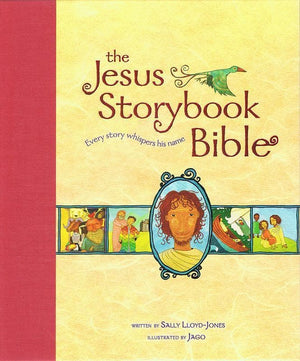 9780310726050-Jesus Storybook Bible, The: Read Aloud Edition-Lloyd-Jones, Sally; Jago