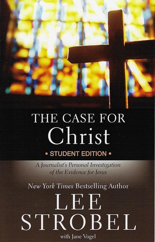 9780310745648-Case for Christ Student Edition, The: A Journalist's Personal Investigation Of The Evidence For Jesus-Strobel, Lee; Vogel, Jane