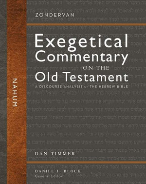 Nahum (Zondervan Exegetical Commentary on the Old Testament) by Timmer, Daniel C (9780310942429) Reformers Bookshop
