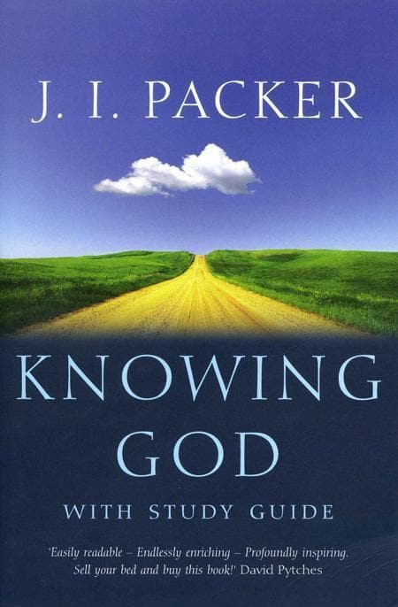 9780340863541-Knowing God : With Study Guide (Third Revised Edition)-Packer, J. I.