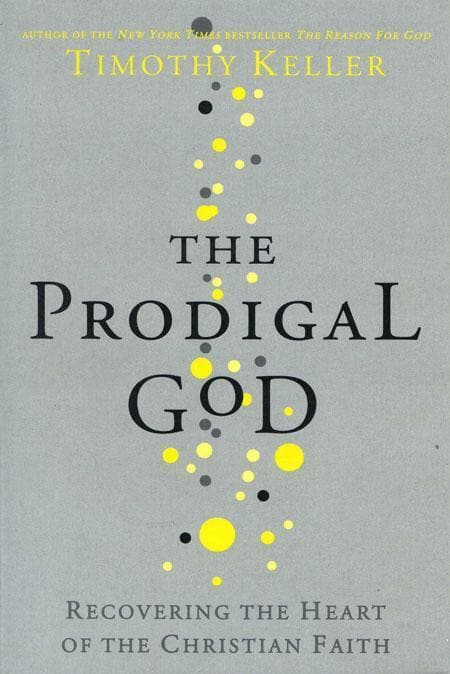 9780340979983-Prodigal God, The: Recovering the Heart of the Christian Faith-Keller, Timothy J.