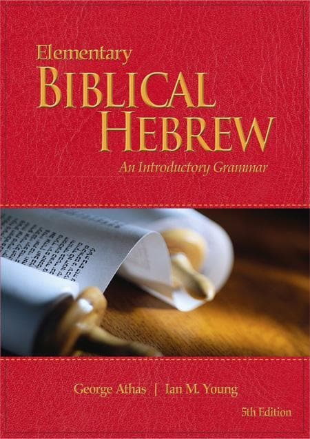 9780646949680-Elementary Biblical Hebrew: An Introductory Grammar (Fifth Edition)-Athas, George; Young, Ian M.
