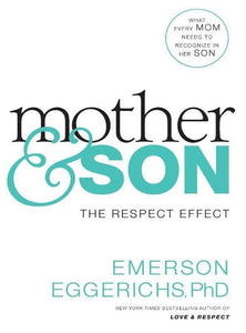 9780718079581-Mother and Son: The Respect Effect-Eggerichs, Emerson