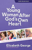 9780736959742-Young Woman After God's Own Heart, A: A Teen's Guide to Friends, Faith, Family, and the Future-George, Elizabeth