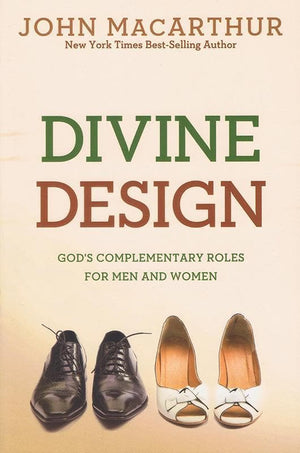 9780781405881-Divine Design: God's Complementary Roles for Men and Women-MacArthur Jr., John
