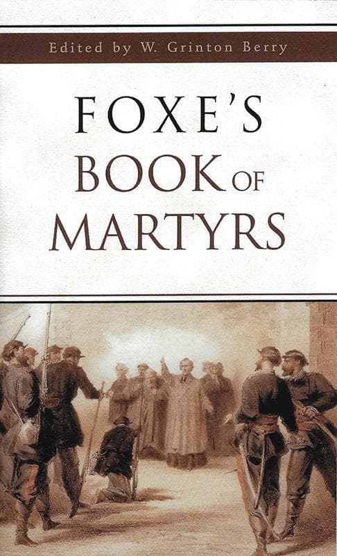 9780800786649-Foxe's Book of Martyrs-Foxe, John