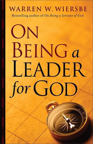 9780801013829-On Being a Leader for God-Wiersbe, Warren W.
