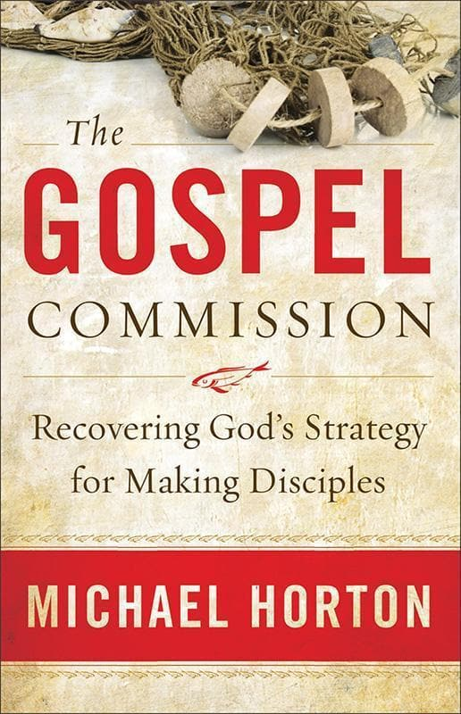 9780801013904-Gospel Commission, The: Recovering God's Strategy for Making Disciples-Horton, Michael
