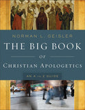 9780801014178-Big Book of Christian Apologetics, The: An A-Z Guide-Geisler, Norman L.