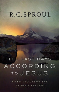9780801018589-Last Days According to Jesus, The: When Did Jesus Say He Would Return-Sproul, R. C.