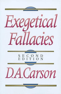 9780801020865-Exegetical Fallacies (Second Edition)-Carson, D. A.