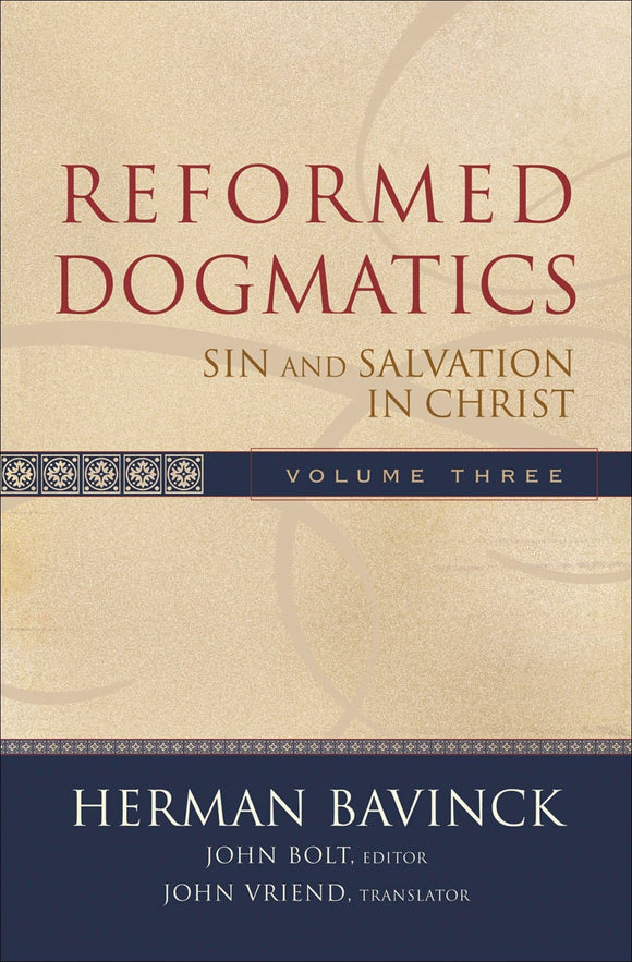 Reformed Dogmatics (v3): Sin a Salvation