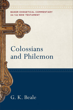 BECNT Colossians & Philemon by Beale, G. K. (9780801026676) Reformers Bookshop