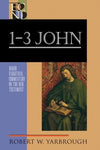 BECNT 1-3 John by Yarbrough, Robert (9780801026874) Reformers Bookshop