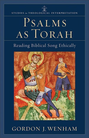 9780801031687-Psalms as Torah: Reading Biblical Song Ethically-Wenham, Gordon J.