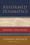 Reformed Dogmatics, Abridged Edition in One Volume by Bavinck, Herman (Edited by Bolt, John) (9780801036484) Reformers Bookshop
