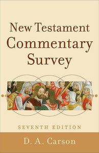 9780801039904-New Testament Commentary Survey (Seventh Edition)-Carson, D. A.