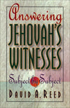 9780801053177-Answering Jehovah's Witnesses: Subject by Subject-Reed, David A.