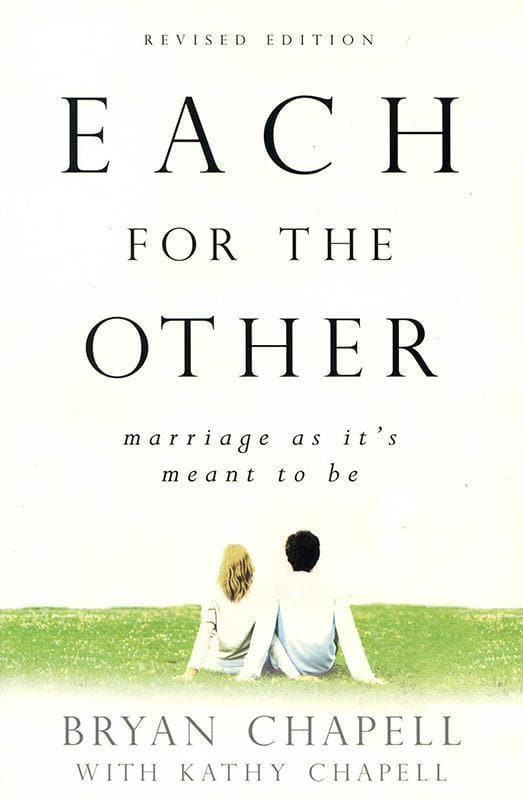9780801066016-Each for the Other: Marriage as It's Meant to Be (Revised Edition)-Chapell, Bryan