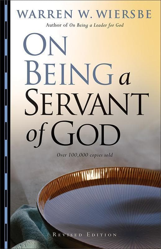 9780801068195-On Being a Servant of God (Revised Edition)-Wiersbe, Warren