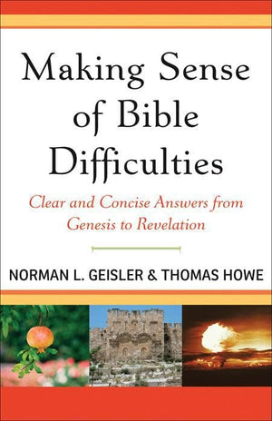 9780801071881-Making Sense of Bible Difficulties: Clear and Concise Answers from Genesis to Revelation-Geisler, Norman L.; Howe, Thomas