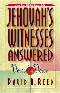 9780801077395-Jehovah's Witnesses Answered: Verse by Verse-Reed, David A.