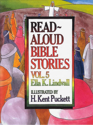 9780802412645-Read Aloud Bible Stories Volume 5-Lindvall, Ella
