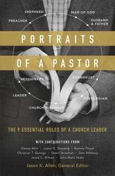 9780802416346 Portraits of a Pastor: The 9 Essential Roles of a Church Leader - Jason Allen