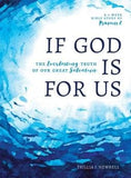 If God Is For Us: The Everlasting Truth of Our Great Salvation by Newbell, Trillia (9780802417138) Reformers Bookshop