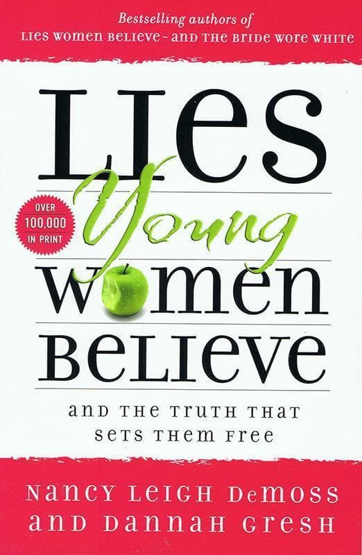 9780802472946-Lies Young Women Believe: And the Truth That Sets Them Free-DeMoss, Nancy Leigh