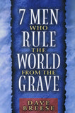 9780802484482-7 Men who Rule the World from the Grave-Breese, David